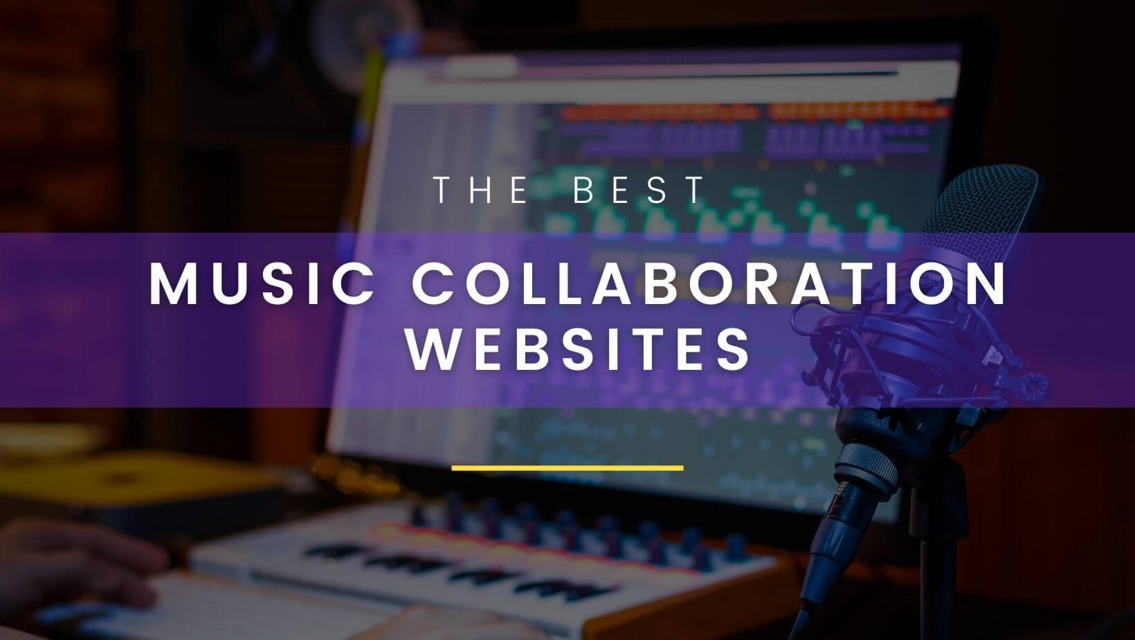 Best music collaboration websites